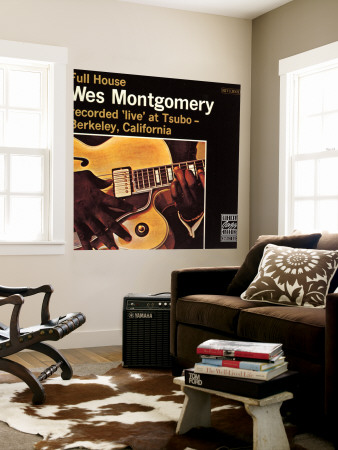 Wes Montgomery, Full House, Recorded Live at Tsubo in Berkeley, California Wall Mural