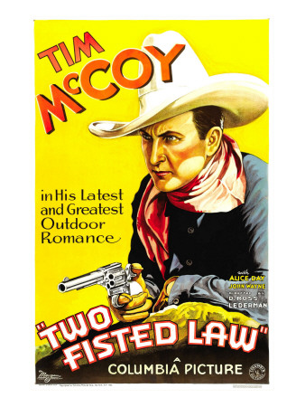 Two Fisted Law, Tim Mccoy, 1932 Photo