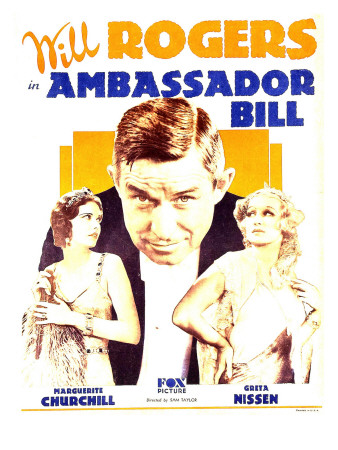 Ambassador Bill, Marguerite Churchill, Will Rogers, Greta Nissen on Window Card, 1931 Premium Poster