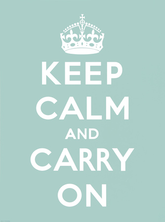 Keep Calm and Carry On (12x16)