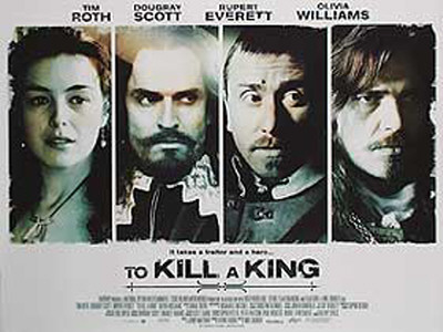 To Kill A King Posters