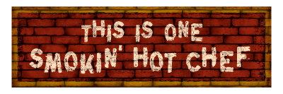 Smokin' Hot Chef Giclee Print by Kate Ward Thacker