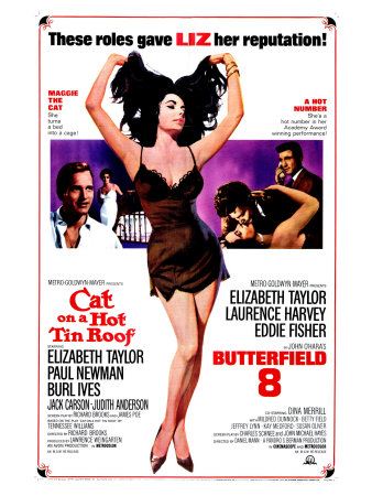 Cat on Hot Tin Roof, Butterfield 8, Liz Taylor