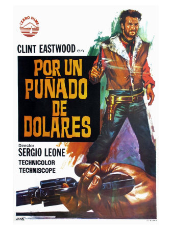 A Fistful of Dollars, Spanish Movie Poster, 1964 Posters