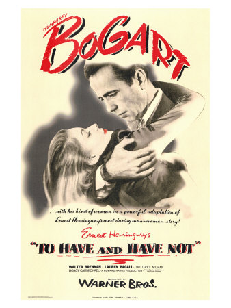To Have and Have Not, 1944 Poster