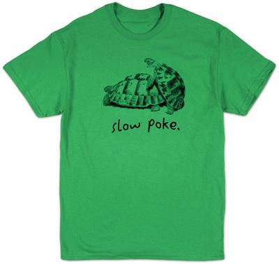 Slow Poke T-shirts