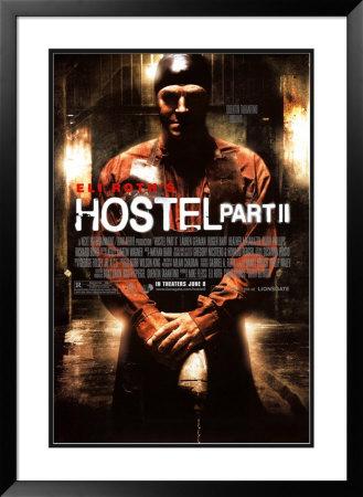 Hostel- Part II Prints