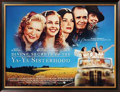 Divine Secrets Of The Ya Ya Sisterhood Posters