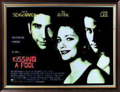 Kissing A Fool Posters