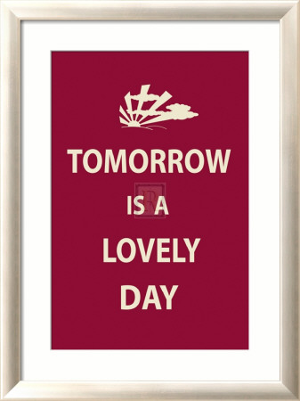 Tomorrow is a Lovely Day Framed Art Print