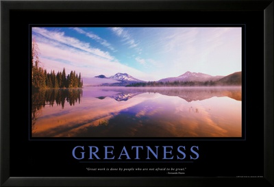 Greatness Lamina Framed Poster