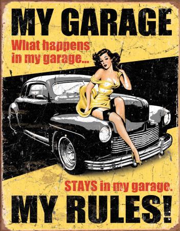 Legends, My Garage, My Rules! Metalen bord
