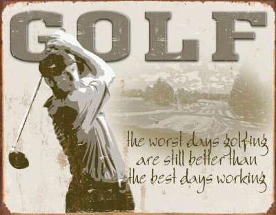 Golf - Best Days Tin Sign