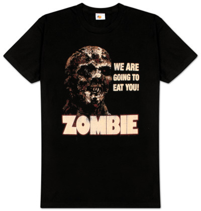 Zombie - We Are Going to Eat You! Distresssed T-Shirt