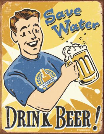 Schonberg - Save Water Tin Sign