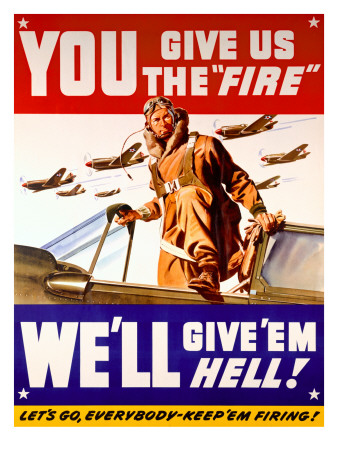 WWII US Air Corps 'Give us the Fire' Kunstdruck