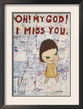 Oh! My God! I Miss You! c.2001 Framed Art Print