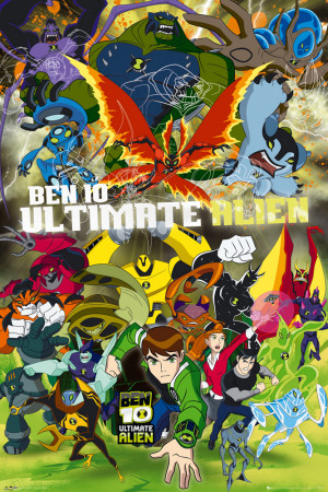 BEN 10 ULTIMATE ALIEN - Cast Póster