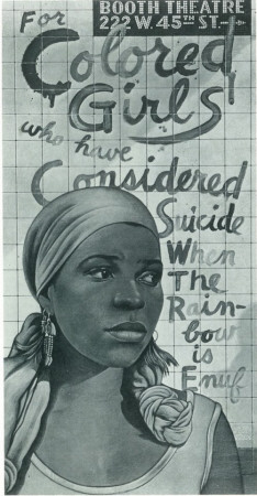 For Colored Girls Who Have Considered Suicide/ When the Rainbow is Enuf Masterprint
