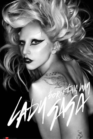 Lady Gaga -Born This Way Poster