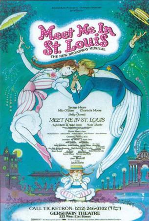 Meet Me In St.Louis - Broadway Poster , 1989 Masterprint