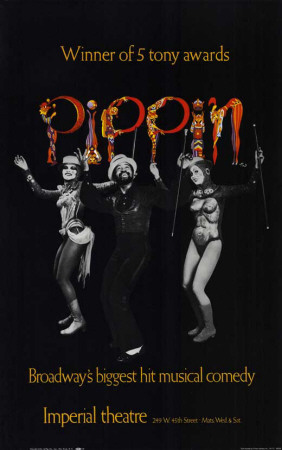 Pippin - Broadway Poster , 1972 Masterprint