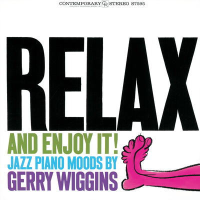 Gerry Wiggins - Relax and Enjoy It! Wall Decal