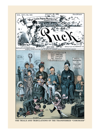 Puck Magazine: The Trials and Tribulations of the Transferred Coburger Wall Decal by Frederick Burr Opper