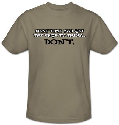 Urge To Think Shirt