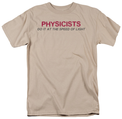 Physicists Do It T-Shirt