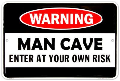 Man Cave Warning Tin Sign
