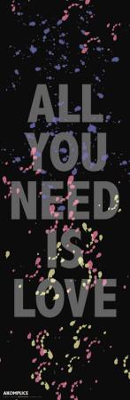 Akomplice – All You Need Is Love Posters av  Akomplice