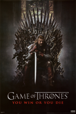 Game of Thrones - You Win or You Die Posters