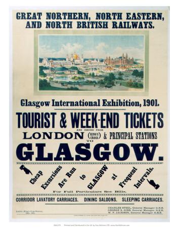 Glasgow International Exhibition, GNR/NER/NBR, c.1901 Posters