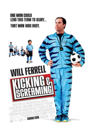 Kicking and Screaming Posters