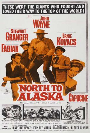 North to Alaska Poster