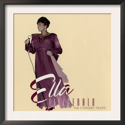 Ella Fitzgerald - The Concert Years Posters