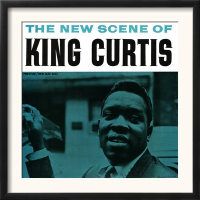 King Curtis - The New Scene of King Curtis Art