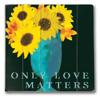Only Love Wood Sign