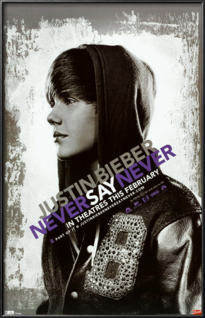 justin bieber never say never poster new. Justin Bieber - Never Say