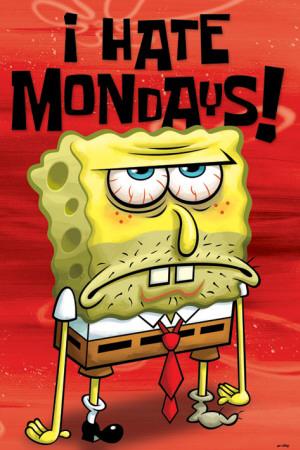 La pensée du moment Spongebob-i-hate-mondays