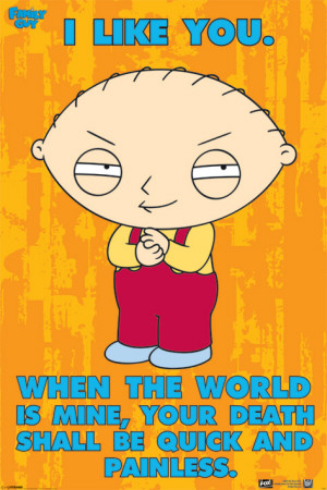 Family Guy - Stewie - The World Is Mine Poster