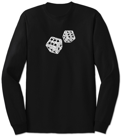 Long Sleeve: Dice out of Crap Terms T-Shirt