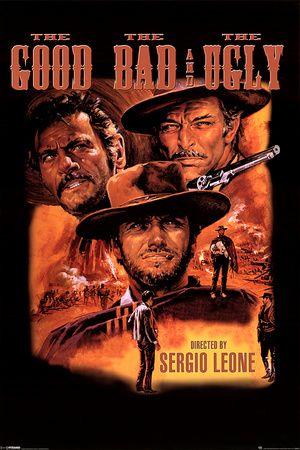 Good, Bad And Ugly Poster