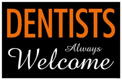 Dentists Always Welcome Masterprint