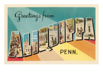Greetings from Aliquippa, Pennsylvania Prints