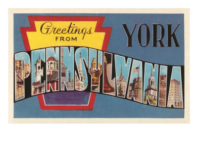 Greetings from York, Pennsylvania Posters