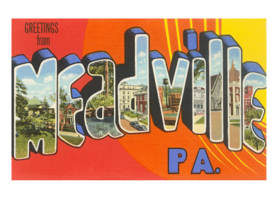 Greetings from Meadville, Pennsylvania Posters
