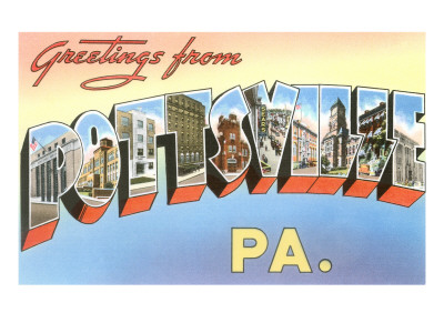Greetings from Pottsville, Pennsylvania Posters