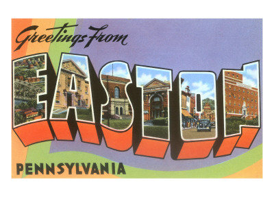 Greetings from Easton, Pennsylvania Posters